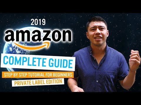 Amazon FBA For Beginners 2019 | The Complete STEP-BY-STEP Tutorial Guide On How To Sell On Amazon