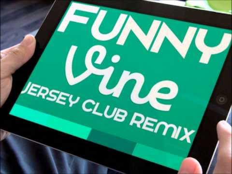 Funny Vines Jersey Club Remix