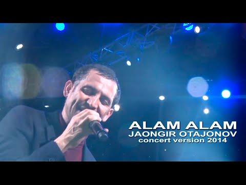 Jahongir Otajonov - Alam alam | Жахонгир Отажонов - Алам алам (concert version 2014)