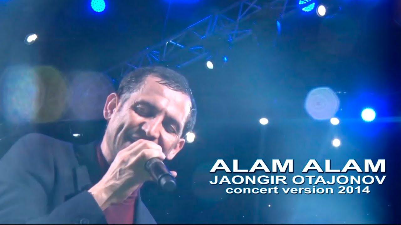 Jahongir Otajonov - Alam alam   Жахонгир Отажонов - Алам алам (concert version 2014)