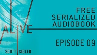 ALIVE Serialized Audiobook: Episode 9 thumbnail