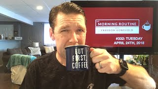 #332: The Morning Routine- Tuesday, April 24th, 2018