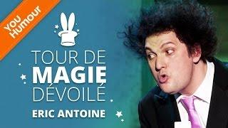 ERIC ANTOINE - Tour de magie dévoilé thumbnail