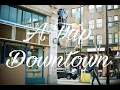 A Trip Downtown - Street Photography (Film Series ep.4)