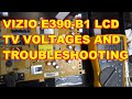 Vizio E390-B1 Voltages and Troubleshooting Repair Fix