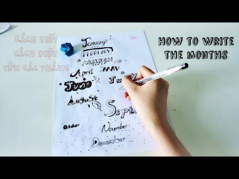 Cách viết đẹp tên các tháng trong năm- how to write months