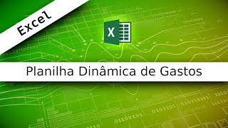 Excel - 4 - Planilha dinâmica de gastos