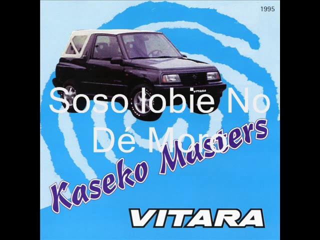 Kaseko Masters - Soso Lobie No Dé Moro / Vitara