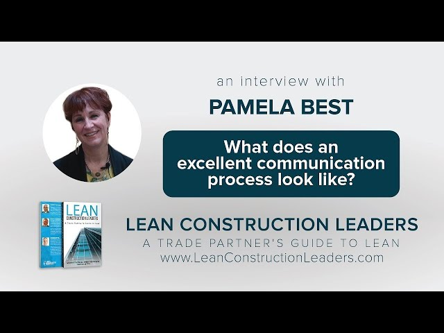 What does an excellent communication process look like?