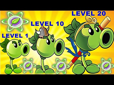 Repeater Pvz2 Level 1-10-20 Max Level in Plants vs. Zombies 2: Gameplay 2017