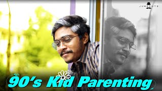 90's Kid Parenting - The Future | Jumpcuts | Hari Baskar | Naresh Dillibabu