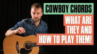 How To Play Open Guitar Chords Cowboy Style | Guitar Tricks