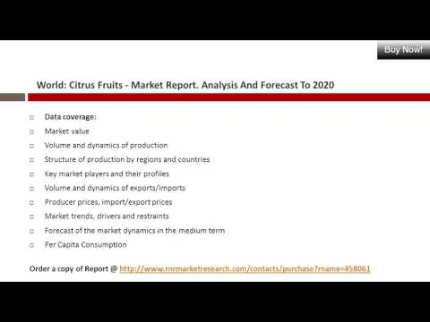 Citrus Fruits Market Report 2016 Worldwide Industry Analysis and Forecast to 2020
