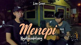 Download MENEPI - NGATMOMBILUNG AKUSTIK ( Live Cover Issa ft Nory ) | GUYONWATON
