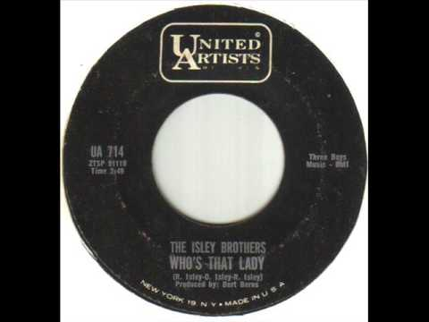 The Isley Brothers Who's That Lady