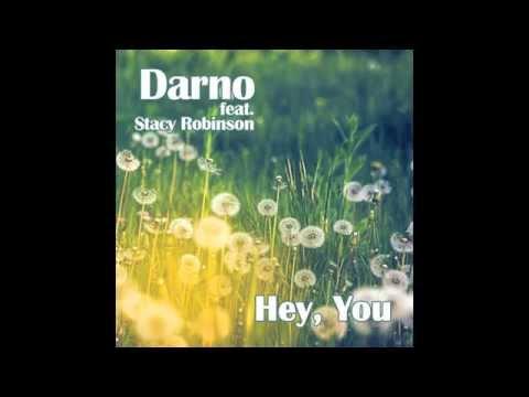 """Darno feat. Stacy Robinson - """"Hey You"""" (radio edit) HD"""
