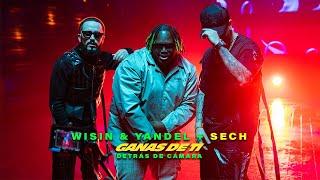 Wisin & Yandel, Sech - Ganas de Ti (Behind The Scenes)