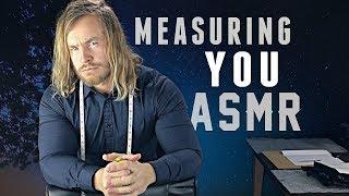[ASMR] Measuring You Up