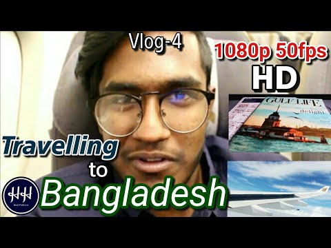 VLOG-4:Travelling to Bangladesh | Bahrain Airport Reveiw | My special One!