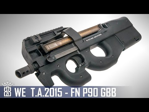 *Airsoft Review *  WE T.A. 2015 FN P90 GBB