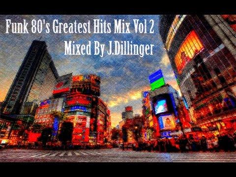 Funk 80's Greatest Hits Mix Vol 2