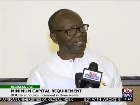Minimum Capital Requirement - Business Live on JoyNews (11-8-17)