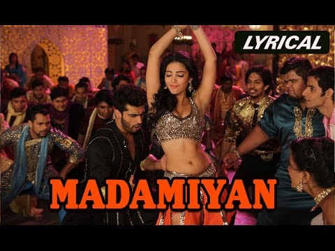 Madamiyan (Lyrical Full Song) | Tevar | Arjun Kapoor & Sonakshi Sinha