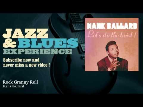 Hank Ballard - Rock Granny Roll