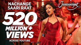 nachange saari raat full video song junooniyat pulkit samratyami gautam t series