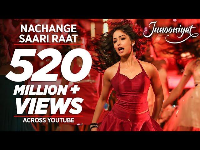 Nachange Saari Raat Full Video Song | JUNOONIYAT | Pulkit Samrat,Yami Gautam| T-Series