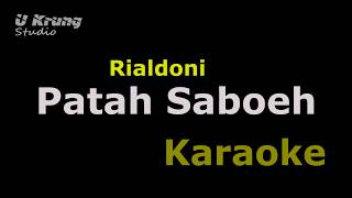 Rialdoni - Patah Saboh (Karaoke) Lagu Aceh Terbaru By Ukrung Studio