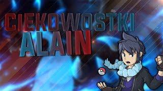 Pokemon Ciekawostki #31 - ALAIN