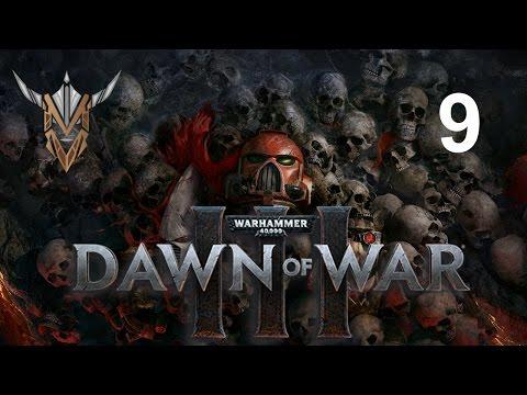 Dawn of War III - 9 |