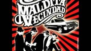 Maldita Vecindad - Morenaza
