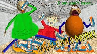 OH NO BALDI IS FAT? | Baldi Loves Energy Drink! [Baldi's Mods]