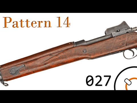 Small Arms of WWI Primer 027: British Pattern 14