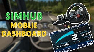 Ets2 ats dashboard using mobile phone android simhub tutorial