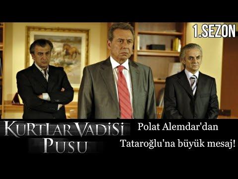 Kurtlar Vadisi Pusu - Polat Alemdar'dan Tataroğlu'na büyük mesaj