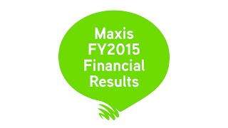 Maxis 2015 Full Year Financial Results (with BM subtitle)