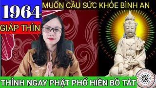 Tuổi Giáp Thìn 1964 - Phúc Đăng Hỏa | Phật Phổ Hiền Bồ Tát Độ Mệnh | Cô Trang Tâm Linh