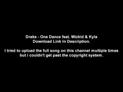 Drake - One Dance feat. Wizkid & Kyla [ORIGINAL VERSION + DOWNLOAD]