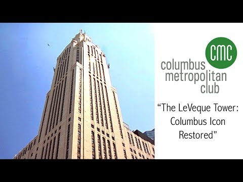 Columbus Metropolitan Club: The LeVeque Tower - Columbus Icon Restored