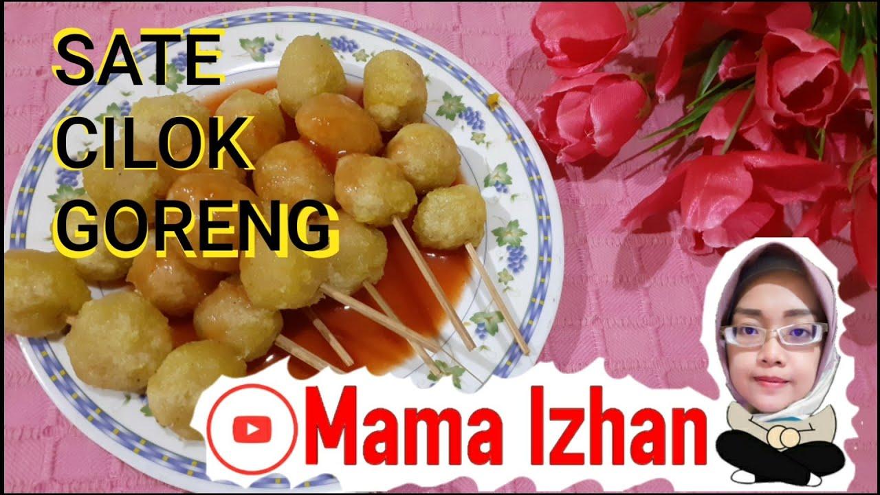 cara membuat SATE CILOK GORENG||cemilan dari aci||Mama Izhan - YouTube