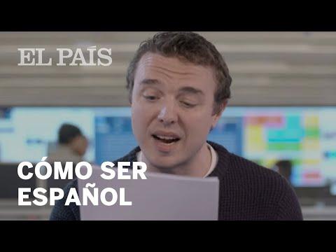 Como ser español según un redactor británico de EL PAÍS