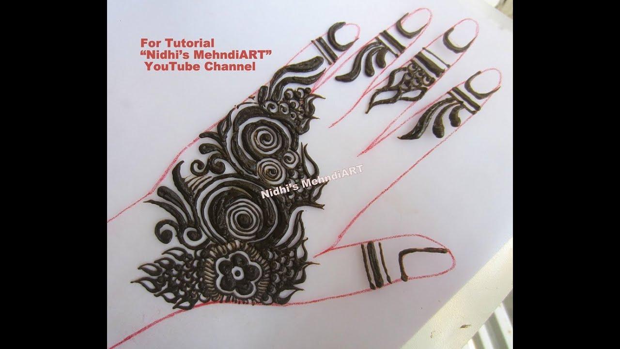 Mehndi Designs Tutorial Youtube : Modern gulf style flowery back hand henna mehndi design