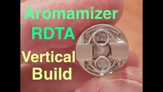 Vaping: Aromamizer Dual Vertical Build Tutorial!