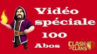 Clash Of Clans : [1OO ABOS !!!!!] Merci à vous tous !