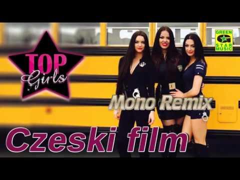 Top Girls - Czeski Film (Mono Remix )