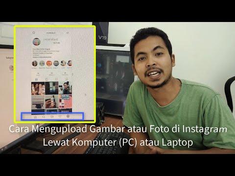 Gimana cara upload foto Instagram lewat PC, desktop atau laptop? Pertanyaan ini mungkin sudah pernah.