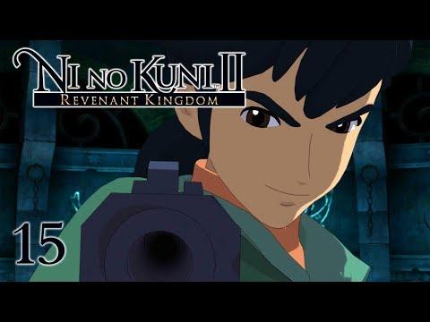 EVIL ROLAND - Let's Play - Ni no Kuni 2: Revenant Kingdom - 15 - Walkthrough Playthrough